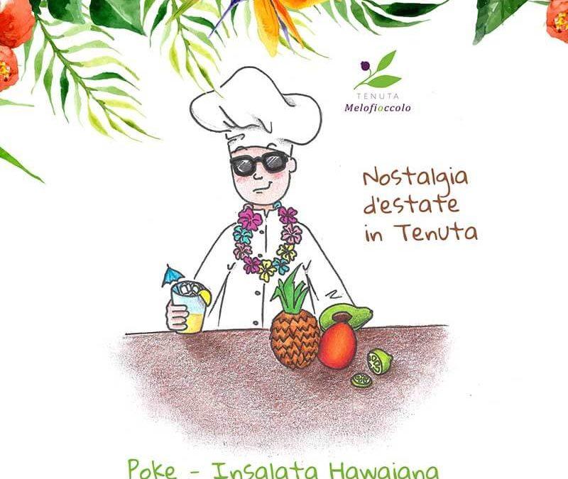 Poke insalata hawaiana ricetta tenuta melofioccolo napoli