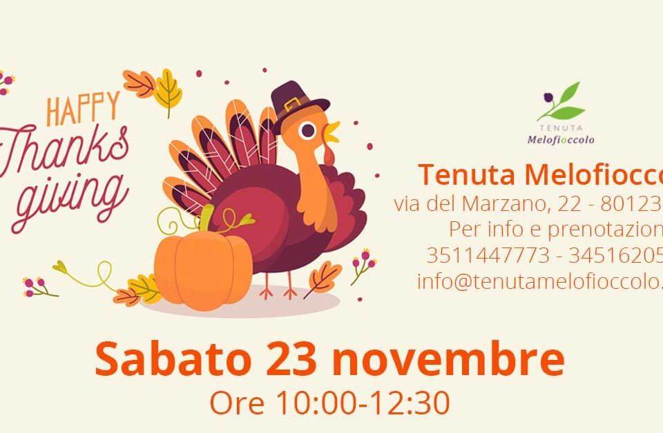 happy thanksgiving sabato 23 Tenuta Melofioccolo napoli fattoria didattica