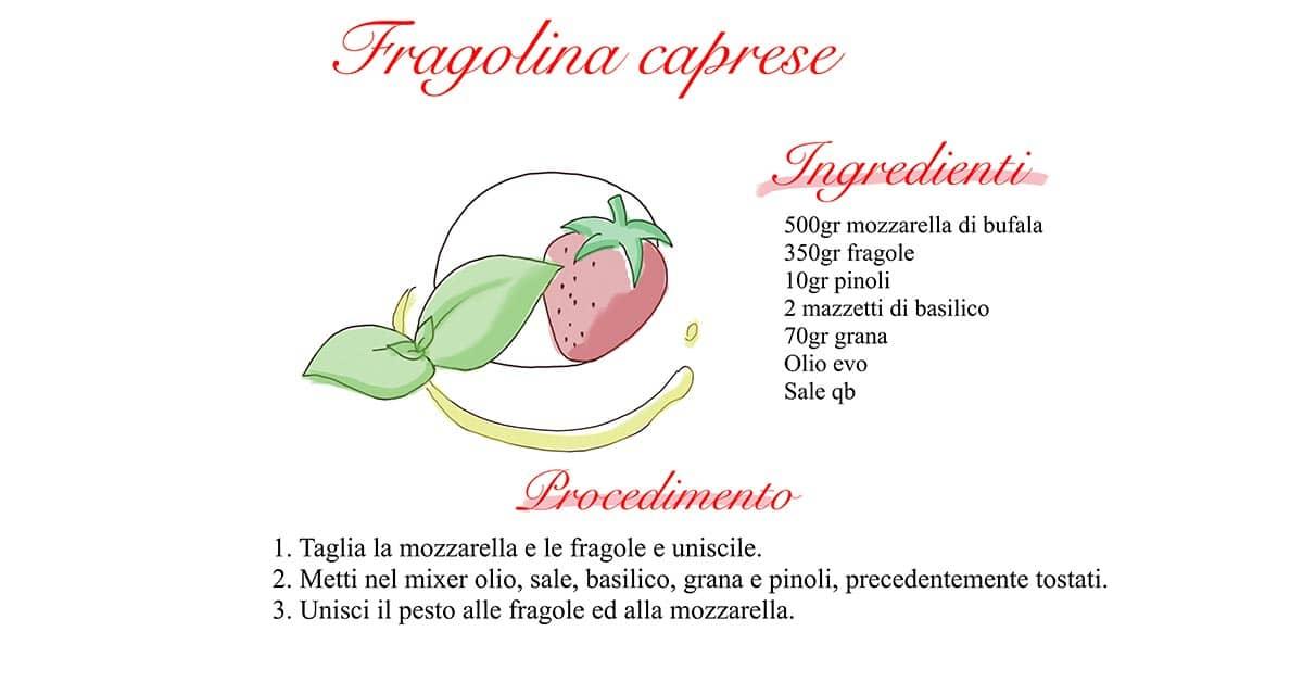 procedimento per la ricetta fragolina caprese tenuta melofioccolo