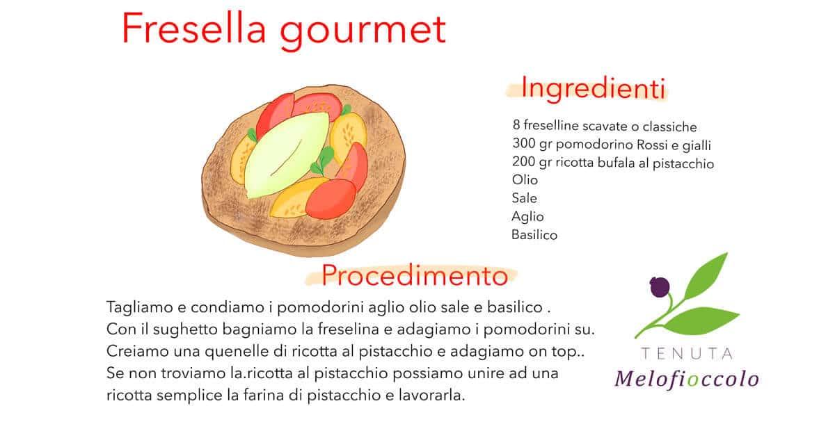 fresella gourmet tenuta melofioccolo